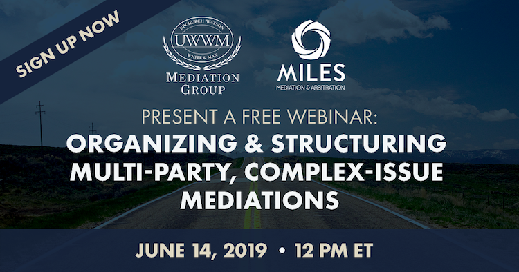June 14 Webinar on Complex Mediation