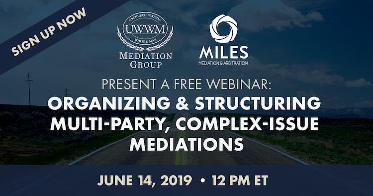 June 14 Webinar on Complex Mediation